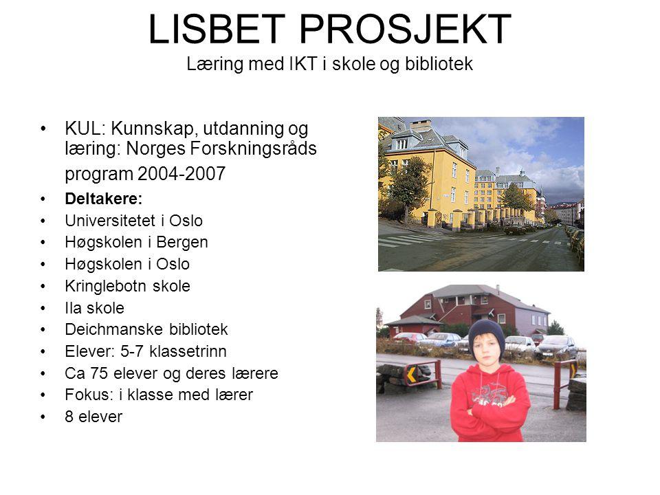 LISBET PROSJEKT Læring med IKT i skole og bibliotek