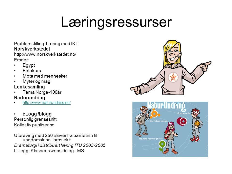Læringsressurser Problemstilling: Læring med IKT. Norskverkstedet