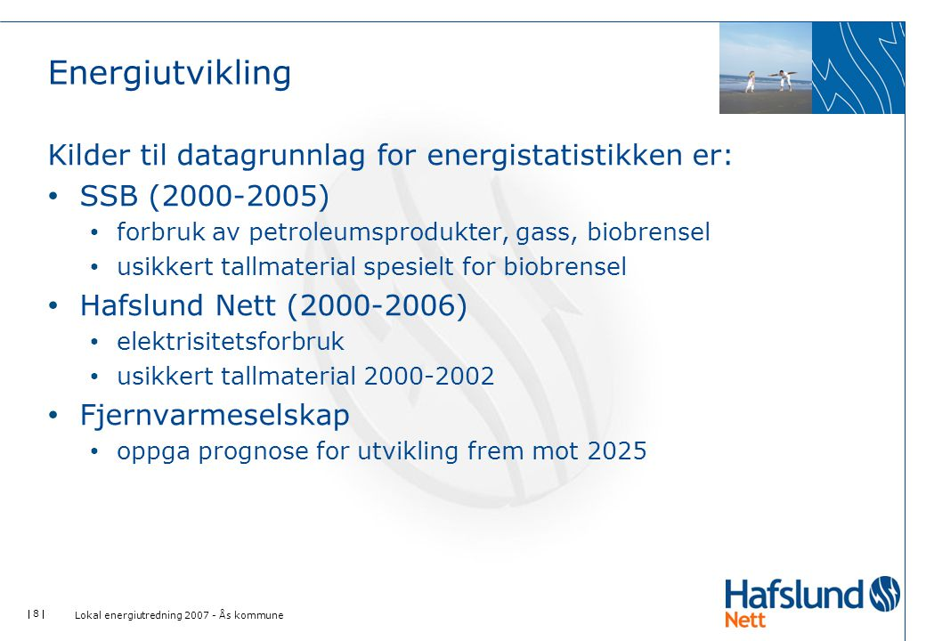 Energiutvikling Kilder til datagrunnlag for energistatistikken er: