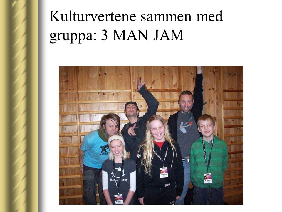 Kulturvertene sammen med gruppa: 3 MAN JAM