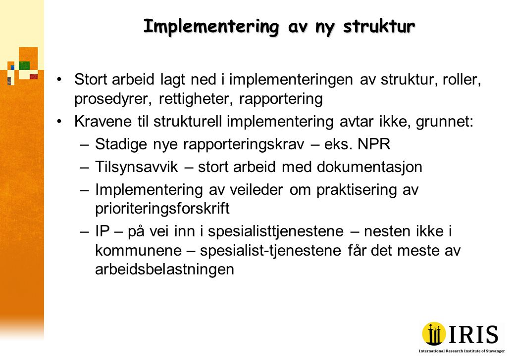 Implementering av ny struktur