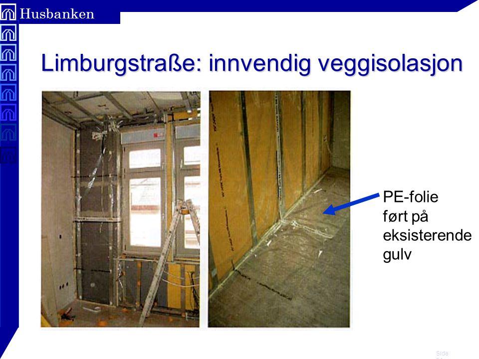 Limburgstraße: innvendig veggisolasjon