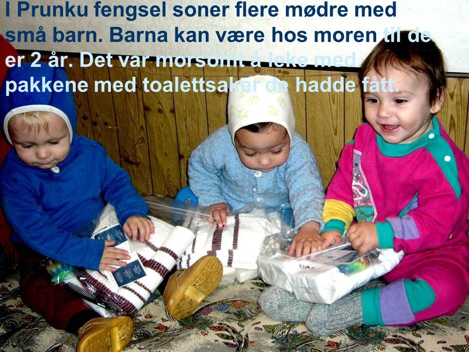 I Prunku fengsel soner flere mødre med små barn