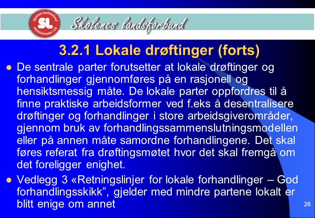 3.2.1 Lokale drøftinger (forts)