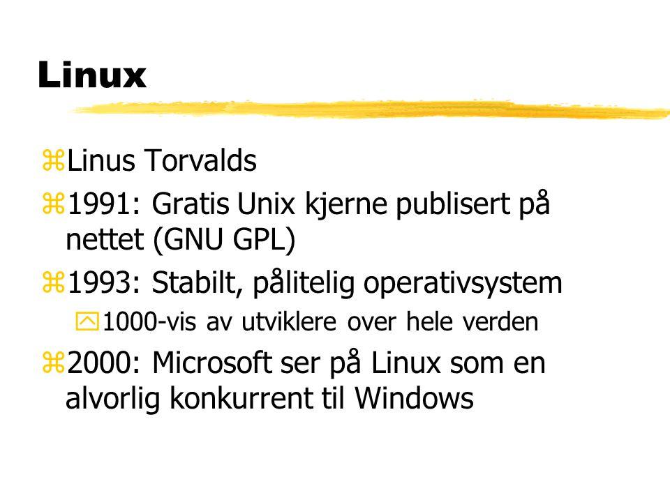 Linux Linus Torvalds. 1991: Gratis Unix kjerne publisert på nettet (GNU GPL) 1993: Stabilt, pålitelig operativsystem.