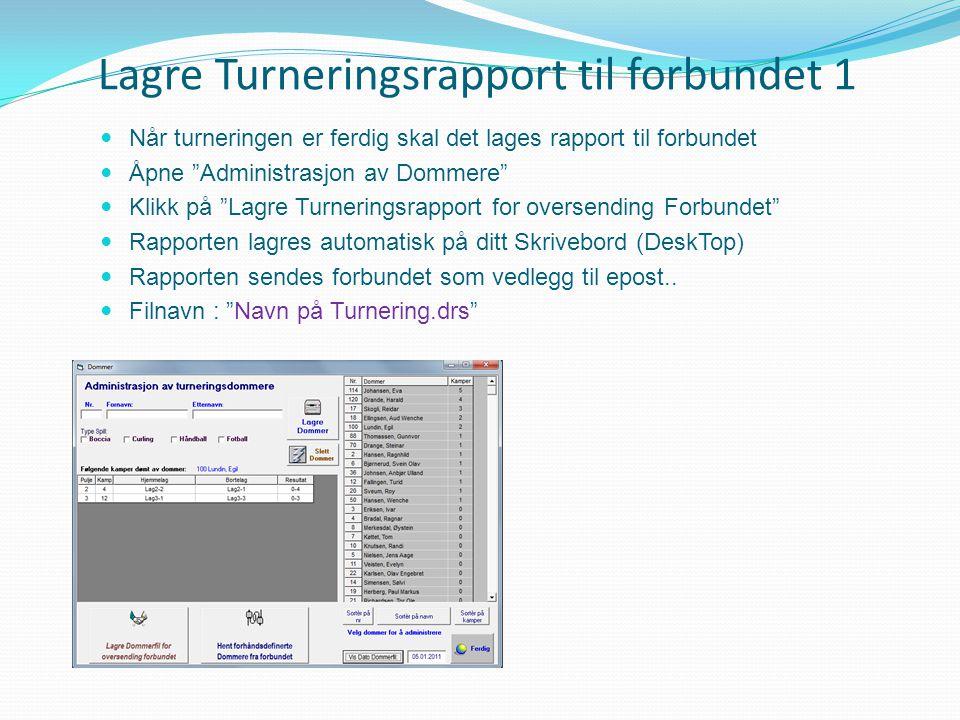 Lagre Turneringsrapport til forbundet 1