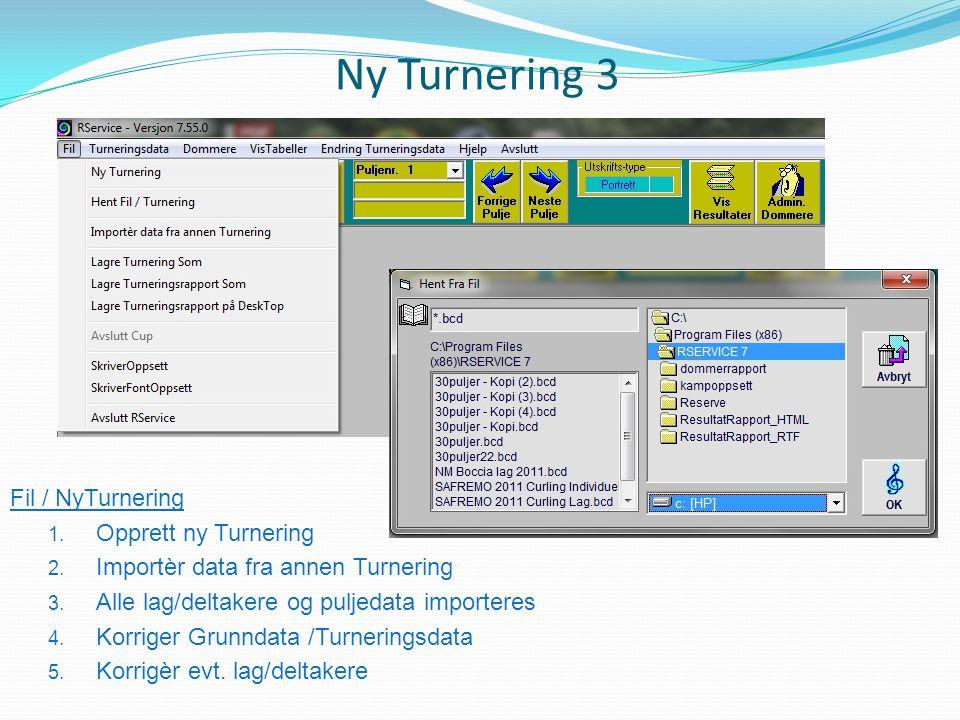 Ny Turnering 3 Fil / NyTurnering Opprett ny Turnering