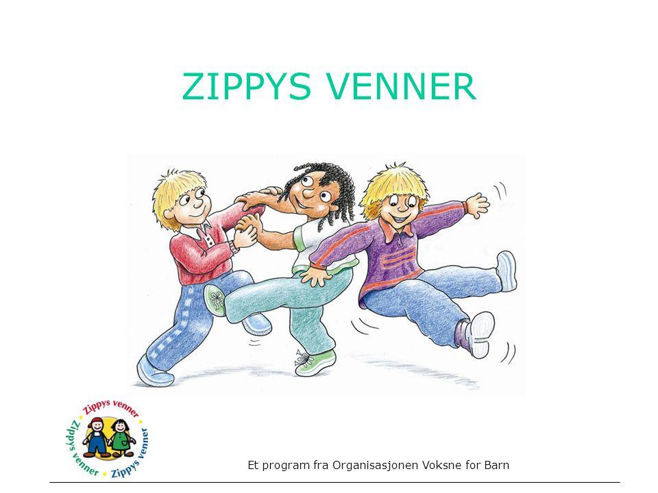 ZIPPYS VENNER Opplæringsprogram for barn mellom 6-8 år. Fokus mestring