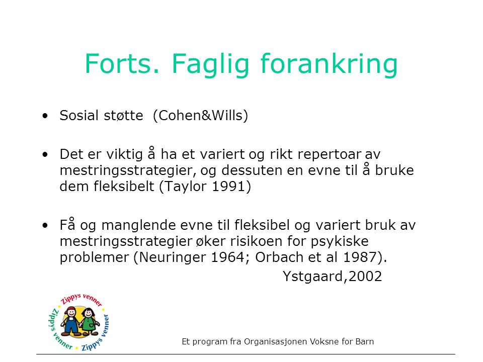 Forts. Faglig forankring