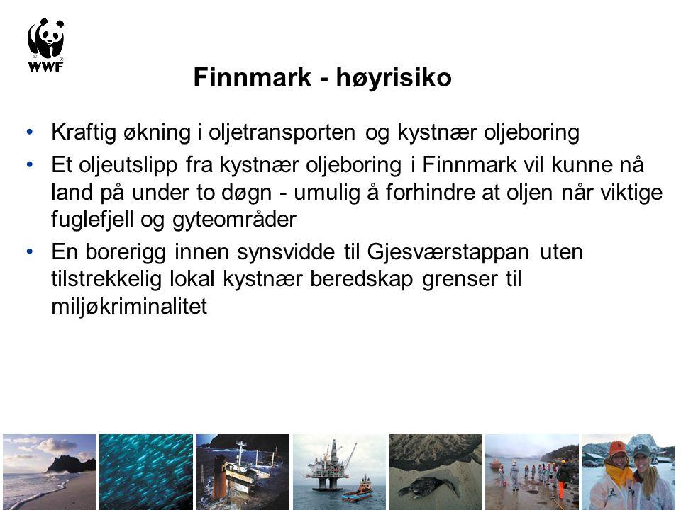 Finnmark - høyrisiko Kraftig økning i oljetransporten og kystnær oljeboring.