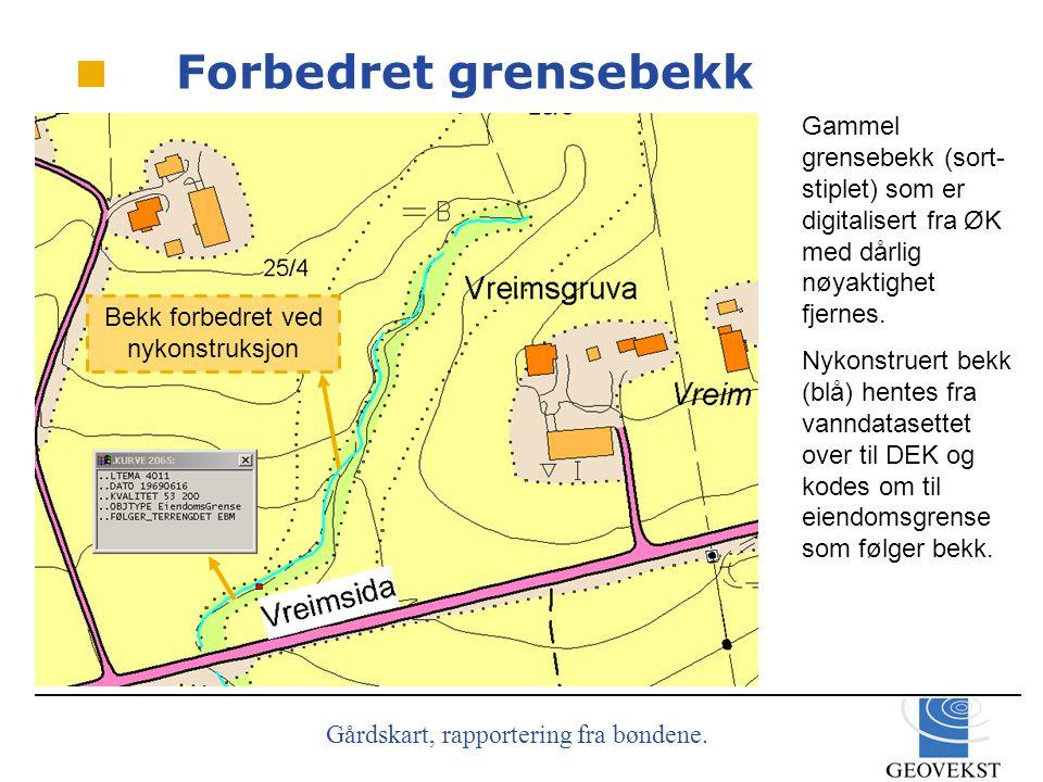 Forbedret grensebekk Gammel grensebekk (sort-stiplet) som er digitalisert fra ØK med dårlig nøyaktighet fjernes.
