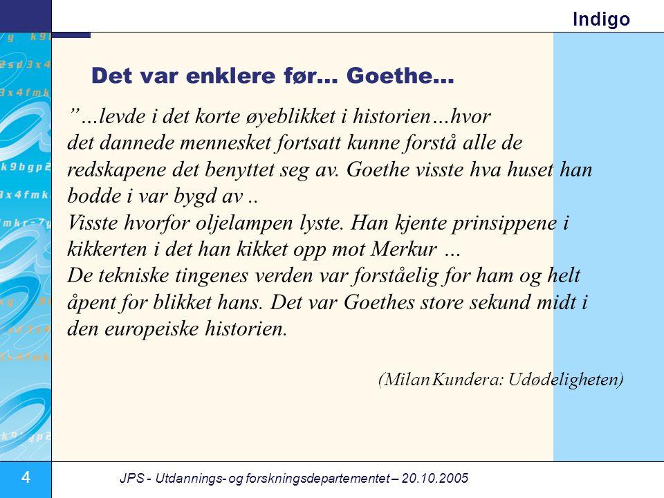 Det var enklere før… Goethe…
