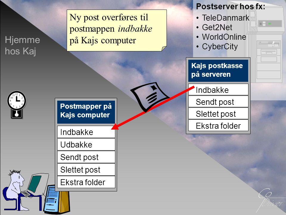 Ny post overføres til postmappen indbakke på Kajs computer
