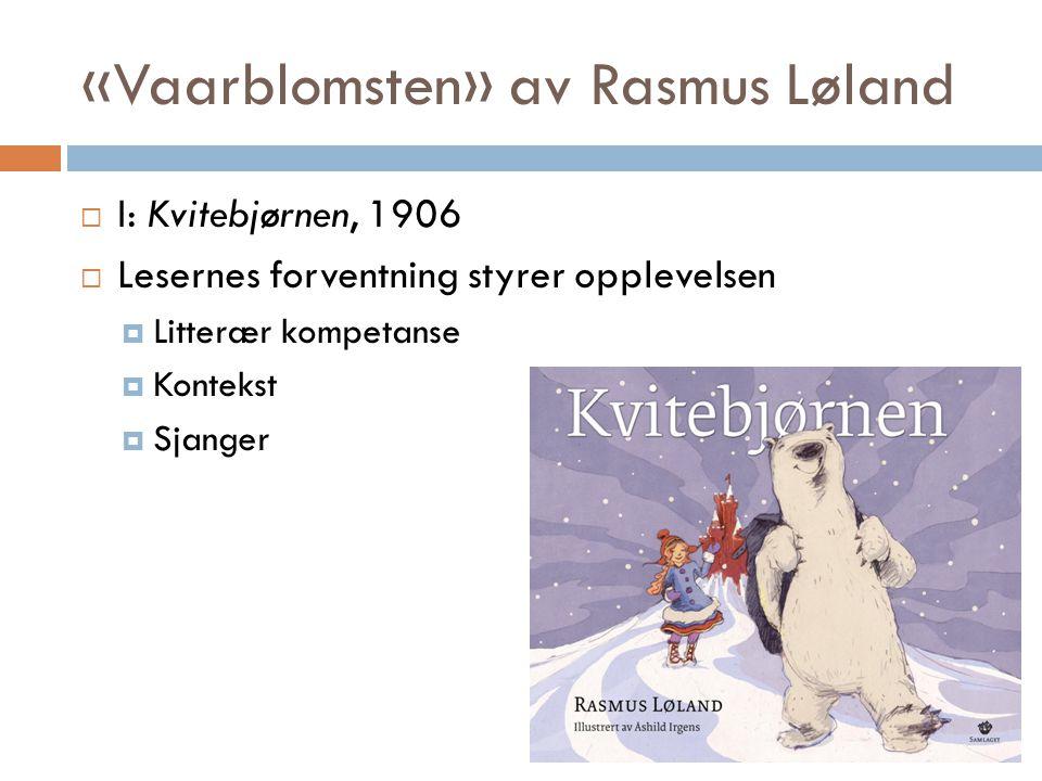 «Vaarblomsten» av Rasmus Løland