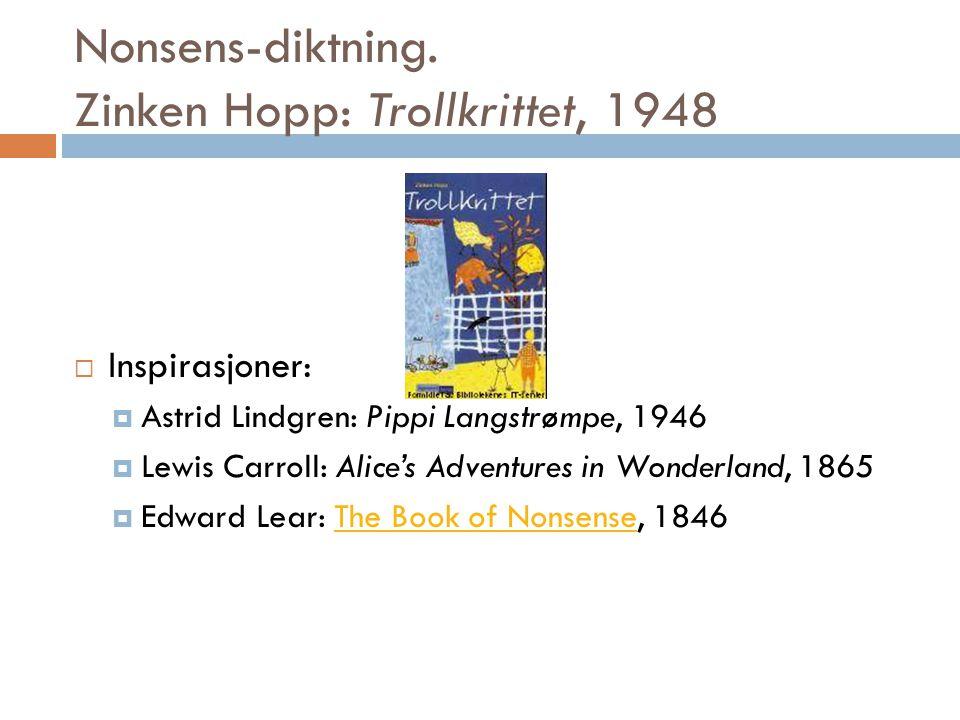 Nonsens-diktning. Zinken Hopp: Trollkrittet, 1948