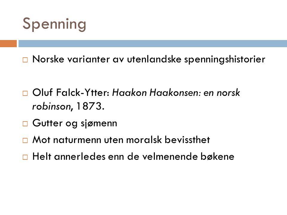 Spenning Norske varianter av utenlandske spenningshistorier