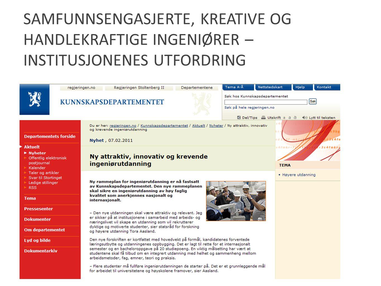 Samfunnsengasjerte, kreative og handlekraftige ingeniører – institusjonenes utfordring