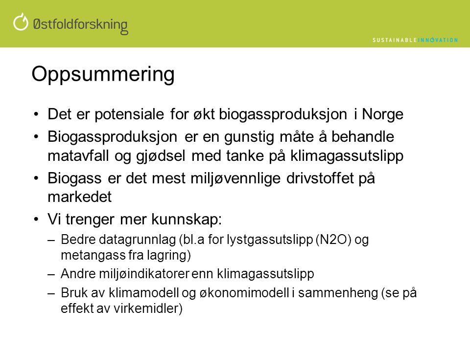 Oppsummering Det er potensiale for økt biogassproduksjon i Norge