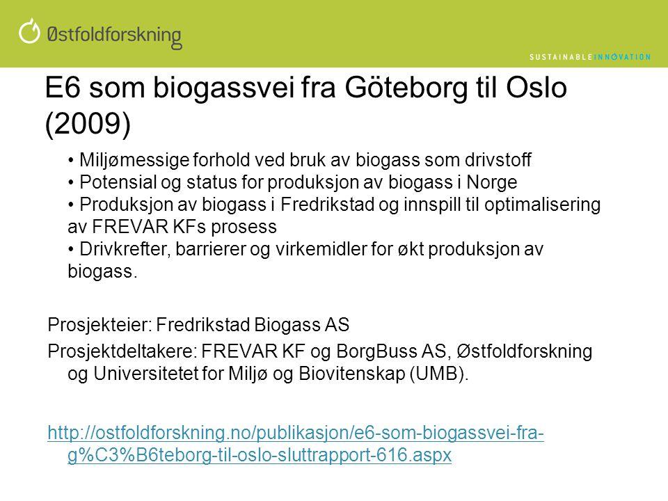 E6 som biogassvei fra Göteborg til Oslo (2009)