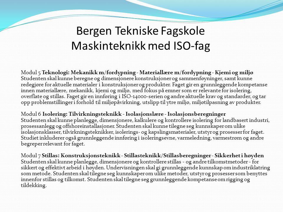 Bergen Tekniske Fagskole Maskinteknikk med ISO-fag