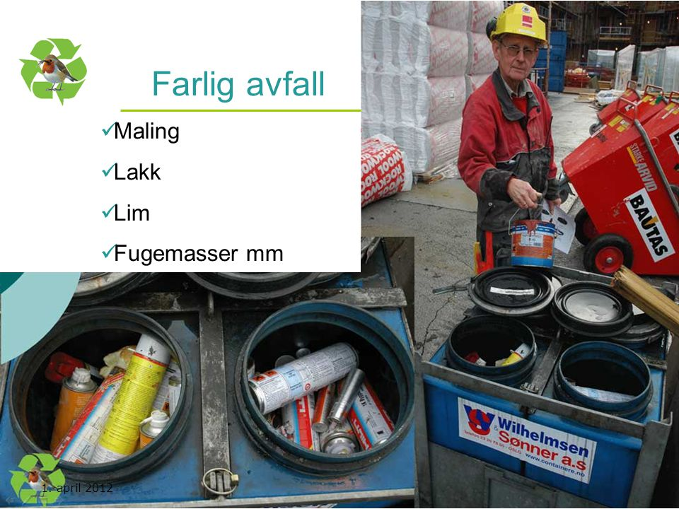 Farlig avfall Maling Lakk Lim Fugemasser mm