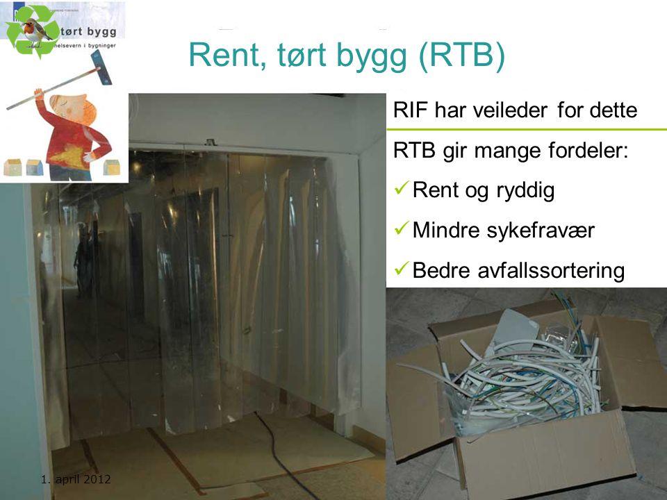 Rent, tørt bygg (RTB) RIF har veileder for dette