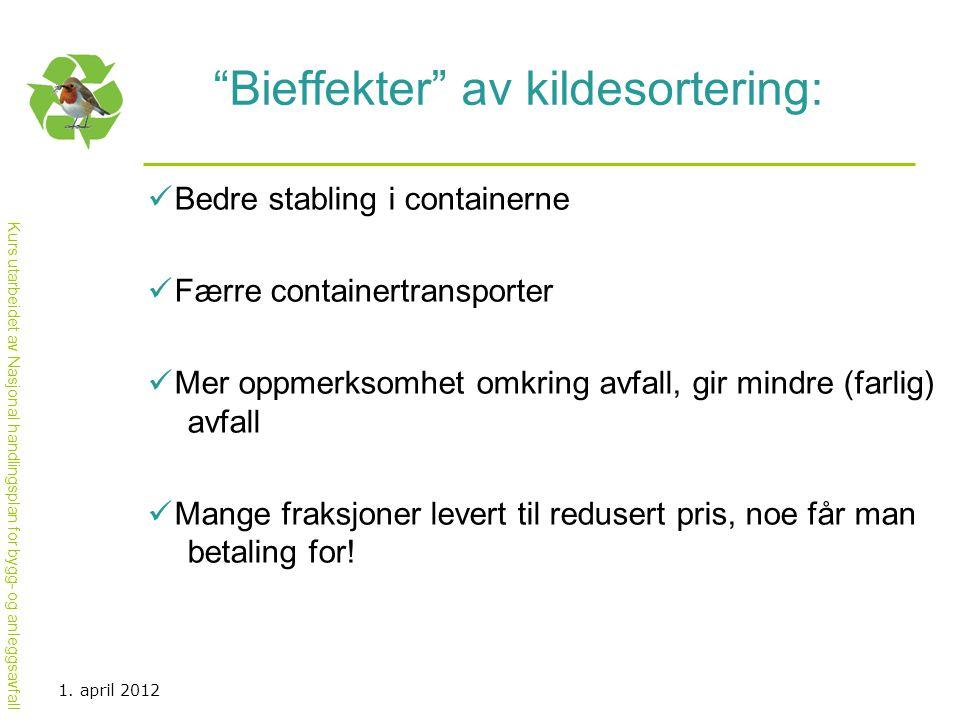 Bieffekter av kildesortering: