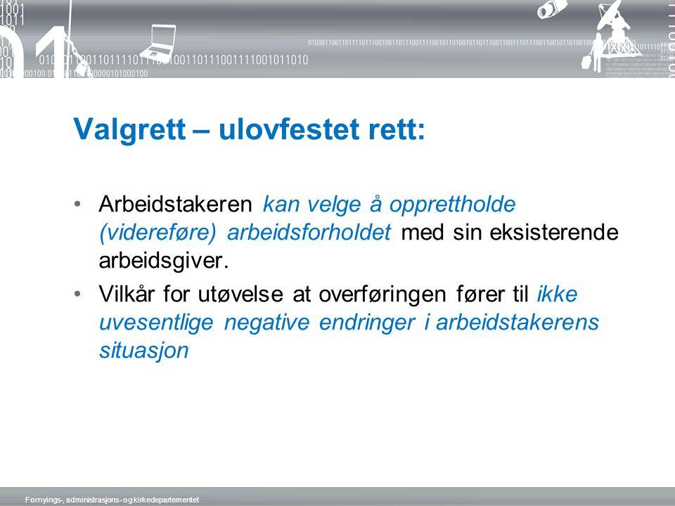 Valgrett – ulovfestet rett: