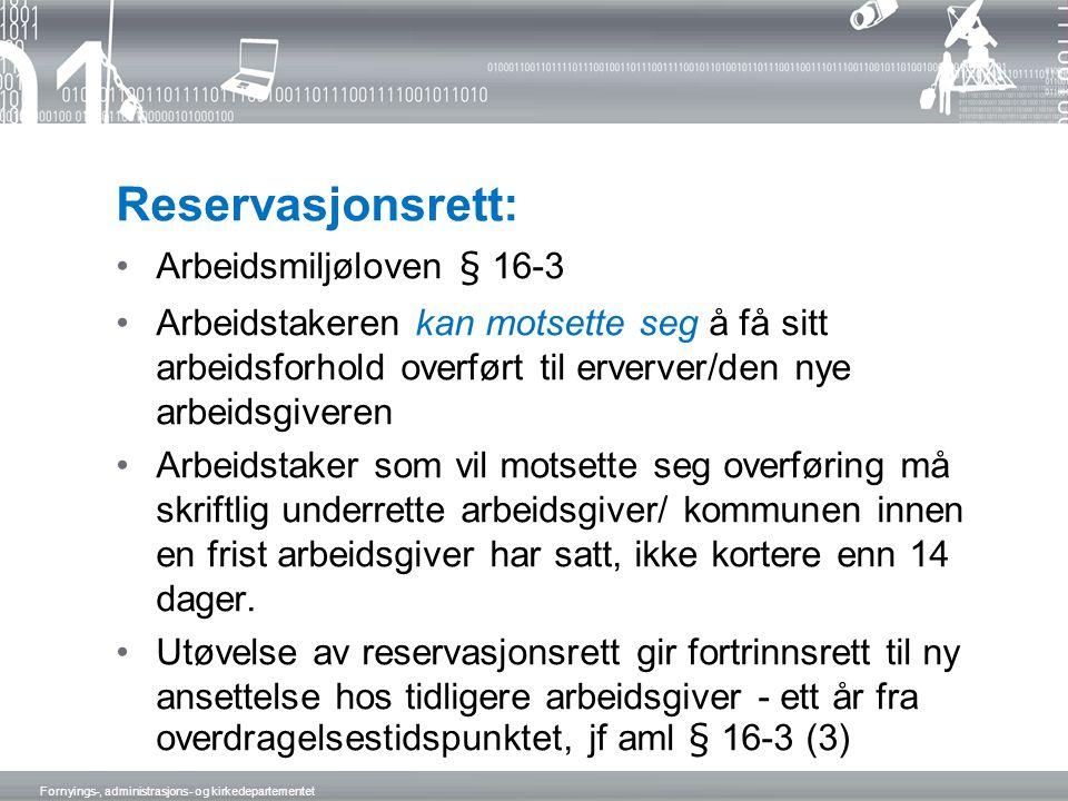 Reservasjonsrett: Arbeidsmiljøloven § 16-3