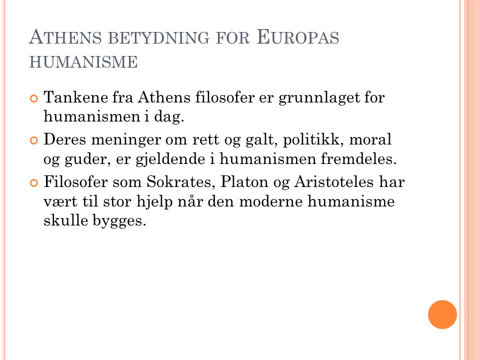 Athens betydning for Europas humanisme
