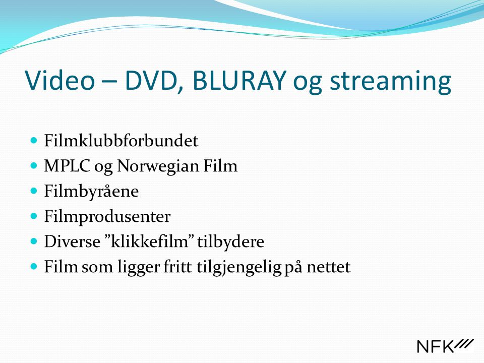 Video – DVD, BLURAY og streaming