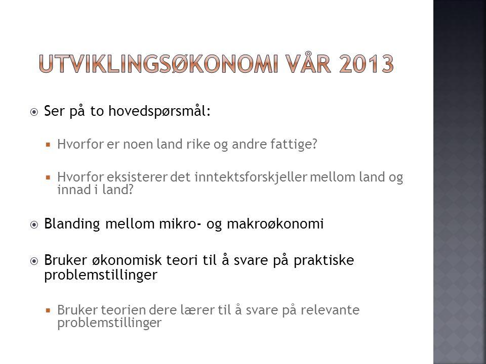Utviklingsøkonomi Vår 2013