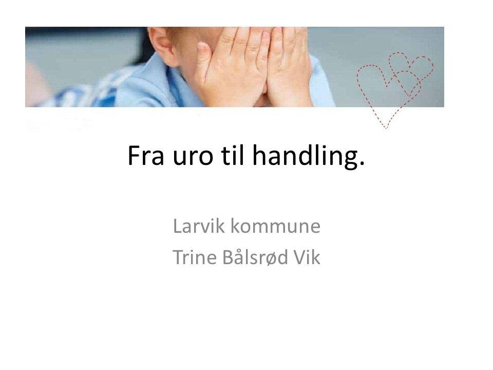 Larvik kommune Trine Bålsrød Vik