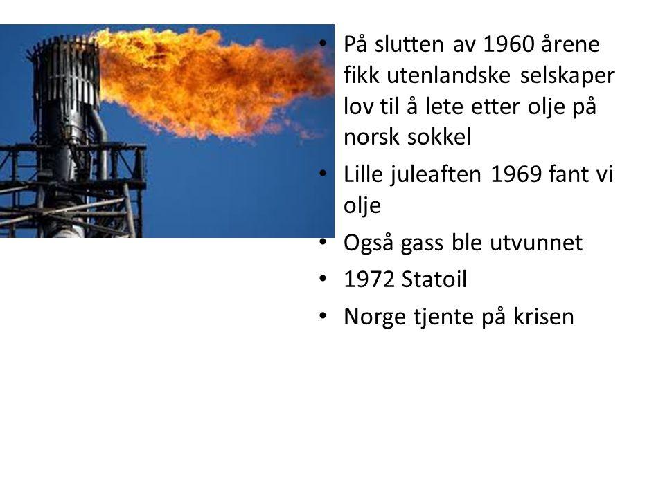 På slutten av 1960 årene fikk utenlandske selskaper lov til å lete etter olje på norsk sokkel