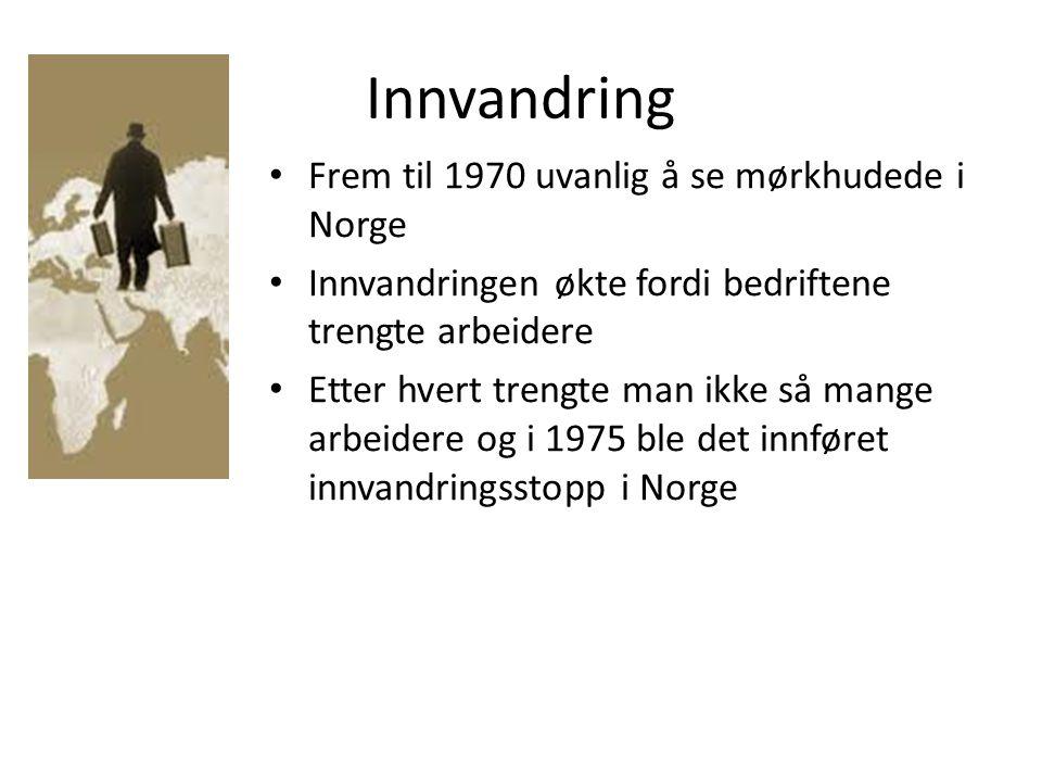 Innvandring Frem til 1970 uvanlig å se mørkhudede i Norge