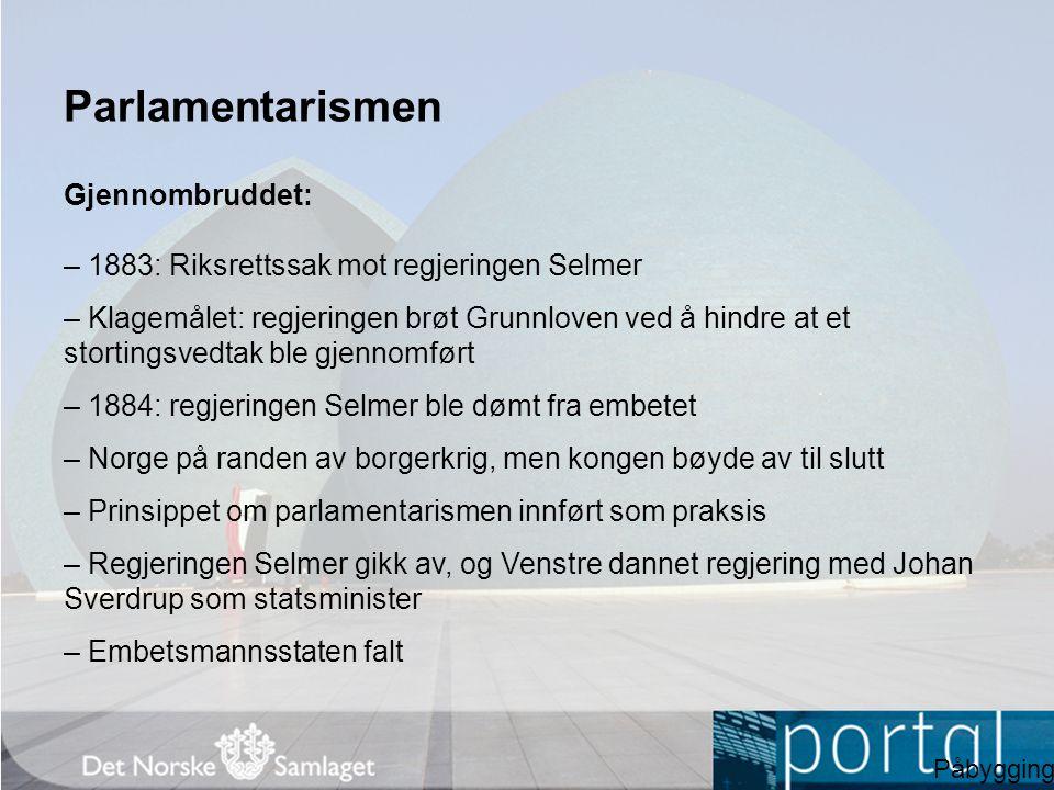 Parlamentarismen Gjennombruddet:
