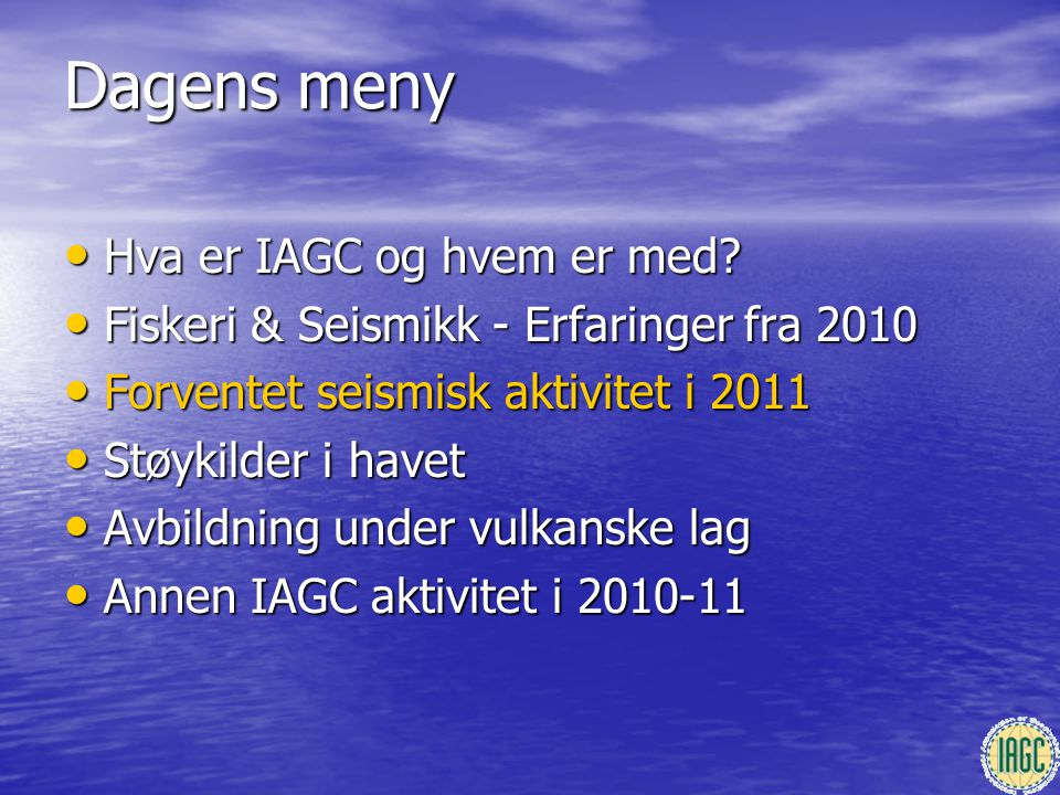 Dagens meny Hva er IAGC og hvem er med