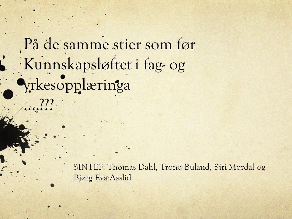 SINTEF: Thomas Dahl, Trond Buland, Siri Mordal og Bjørg Eva Aaslid