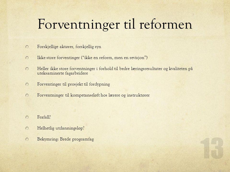 Forventninger til reformen