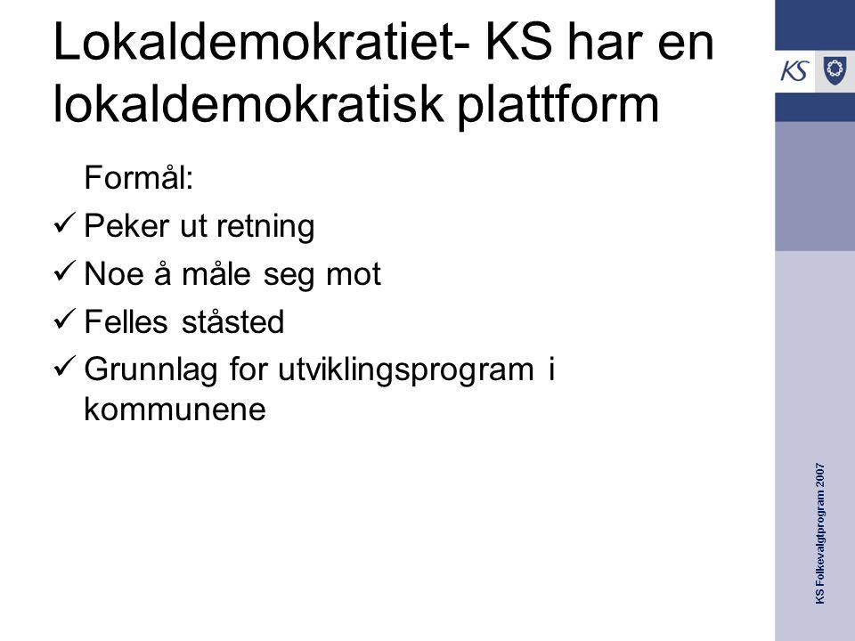 Lokaldemokratiet- KS har en lokaldemokratisk plattform