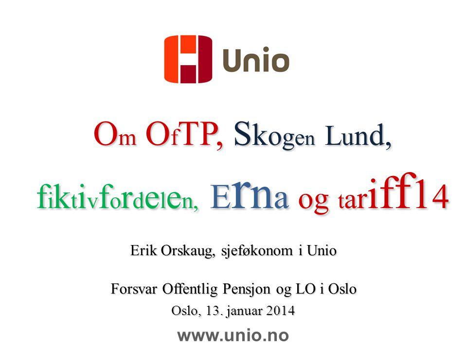 Om OfTP, Skogen Lund, fiktivfordelen, Erna og tariff14