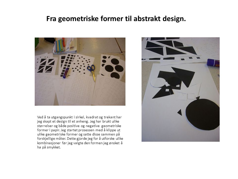 Fra geometriske former til abstrakt design.