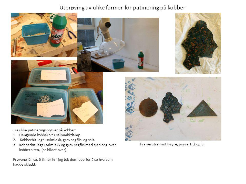Utprøving av ulike former for patinering på kobber