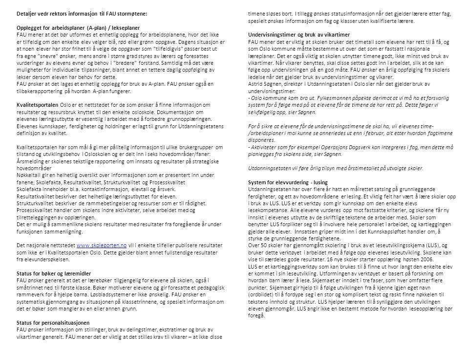 Detaljer vedr rektors informasjon til FAU stormøtene: