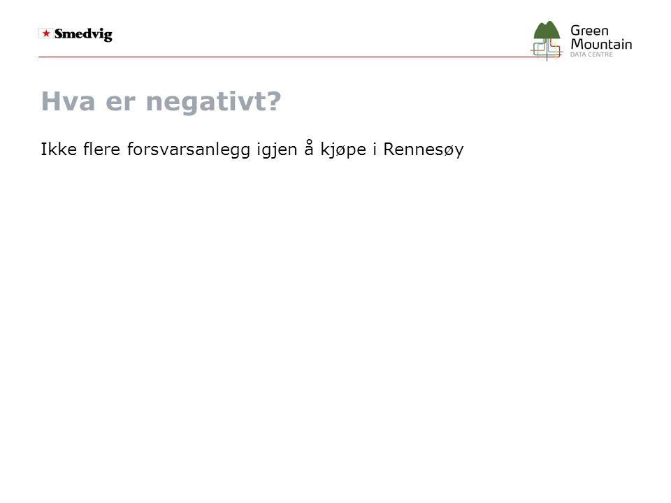 Hva er negativt Ikke flere forsvarsanlegg igjen å kjøpe i Rennesøy