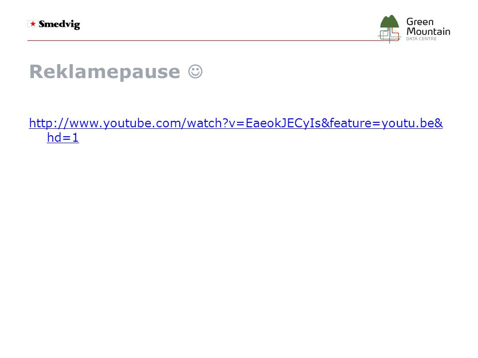 Reklamepause  http://www.youtube.com/watch v=EaeokJECyIs&feature=youtu.be&hd=1
