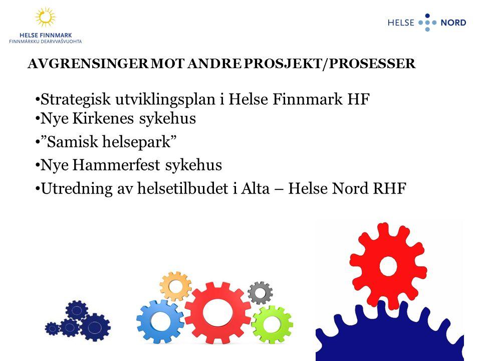 Strategisk utviklingsplan i Helse Finnmark HF Nye Kirkenes sykehus