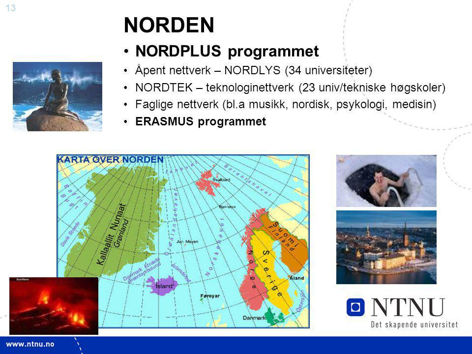 NORDEN NORDPLUS programmet Åpent nettverk – NORDLYS (34 universiteter)