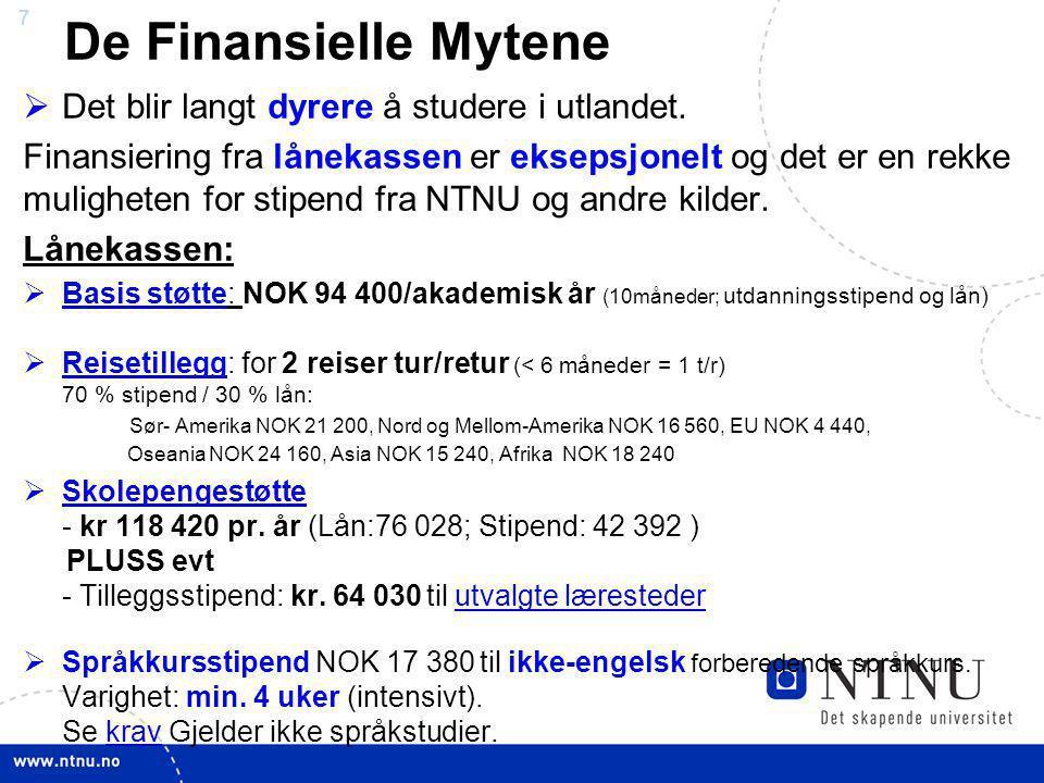 De Finansielle Mytene Det blir langt dyrere å studere i utlandet.