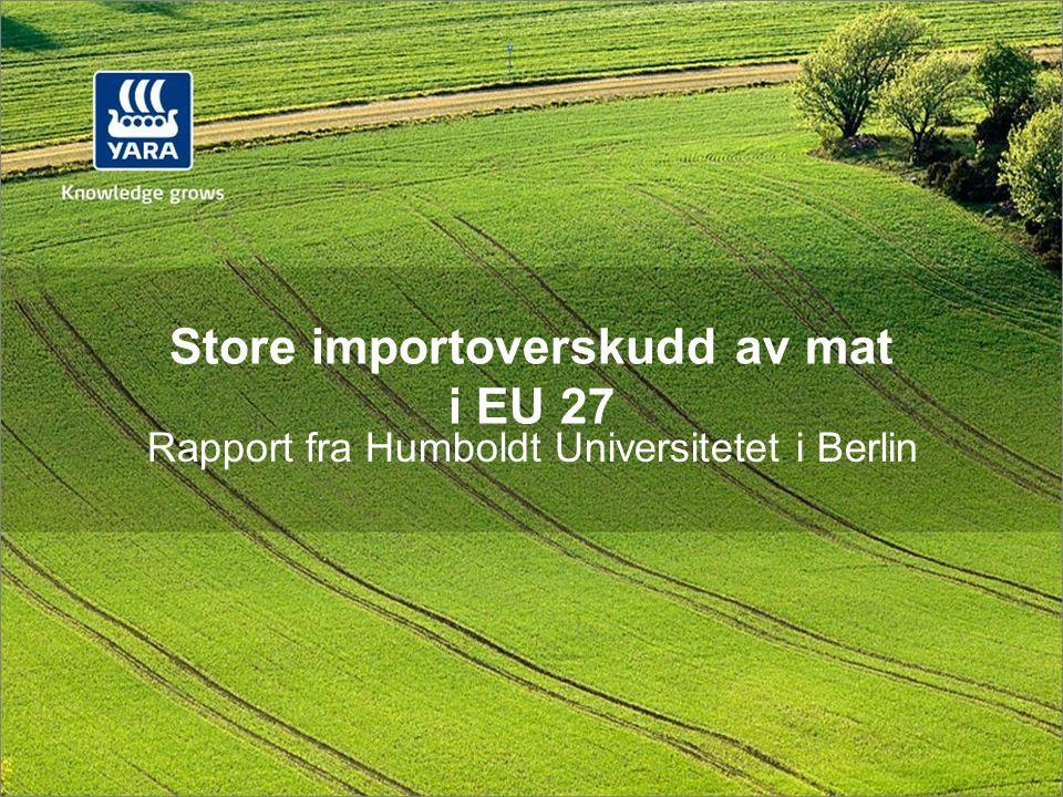 Store importoverskudd av mat i EU 27